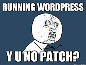 wordpress patching or lack of